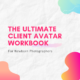 The Ultimate Client Avatar Workbook for Newborn Photographers
